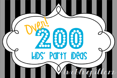 over 200 kids party ideas
